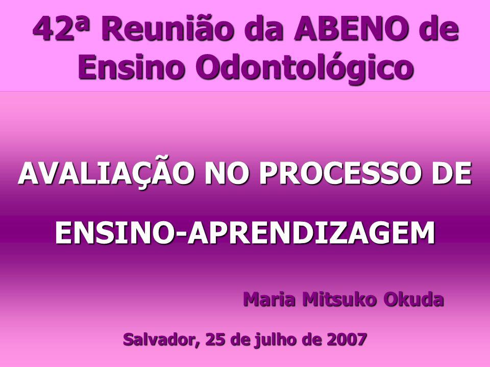 42ª Reunião da ABENO de Ensino Odontológico