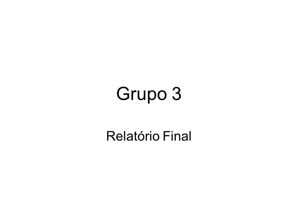Grupo 3 Relatório Final