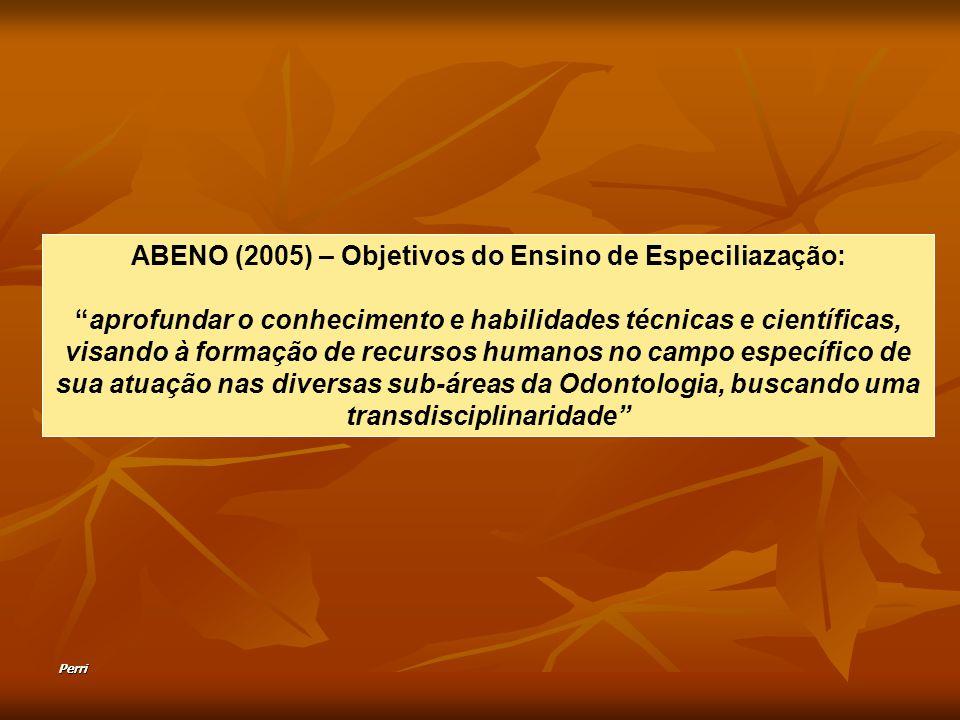 ABENO (2005) – Objetivos do Ensino de Especiliazação:
