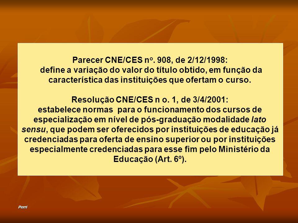 Parecer CNE/CES no. 908, de 2/12/1998: