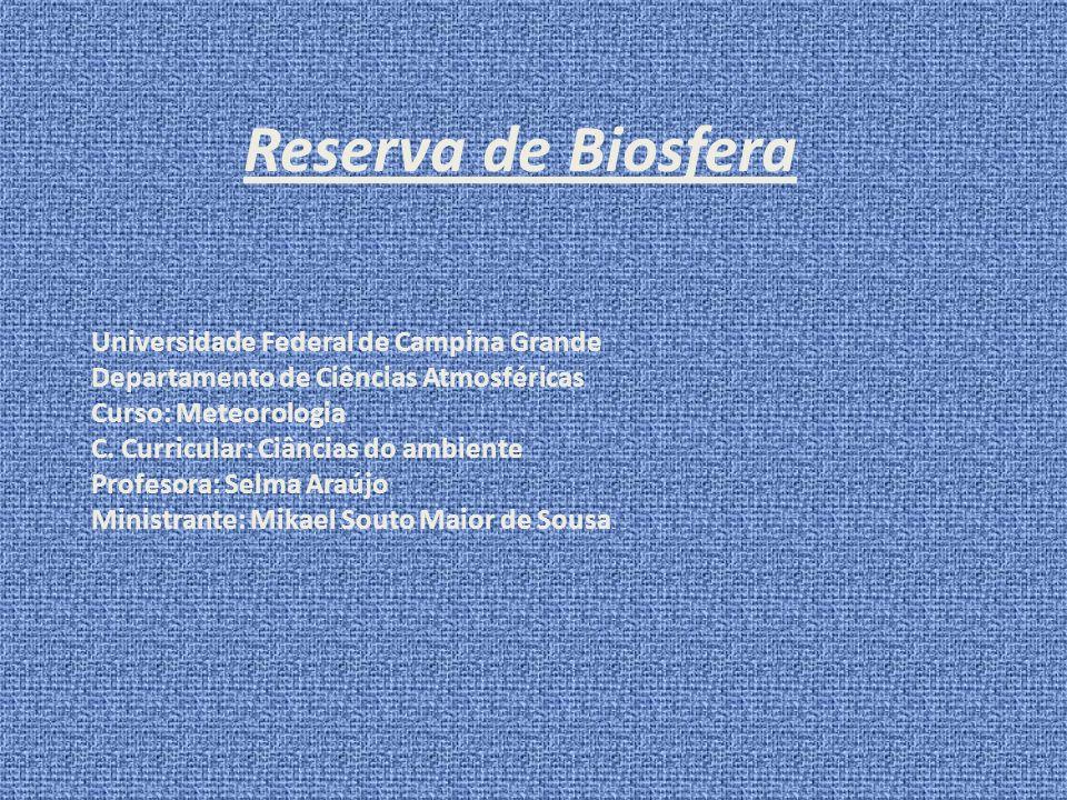 Reserva de Biosfera Universidade Federal de Campina Grande