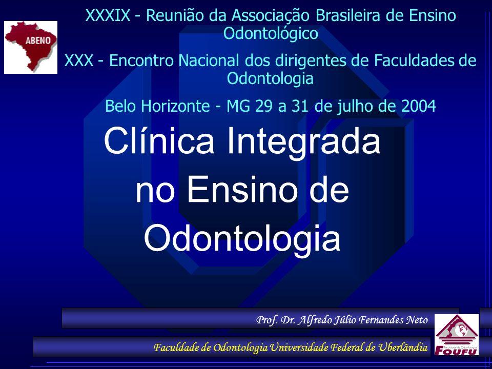Clínica Integrada no Ensino de Odontologia