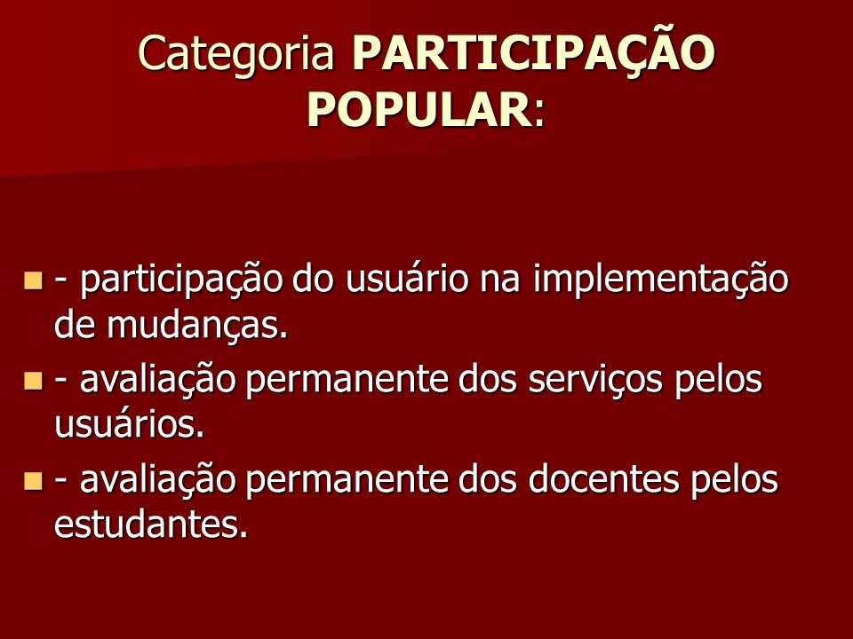Categoria PARTICIPAÇÃO POPULAR: