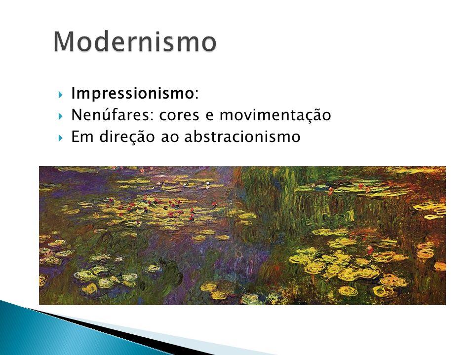 Modernismo Impressionismo: Nenúfares: cores e movimentação