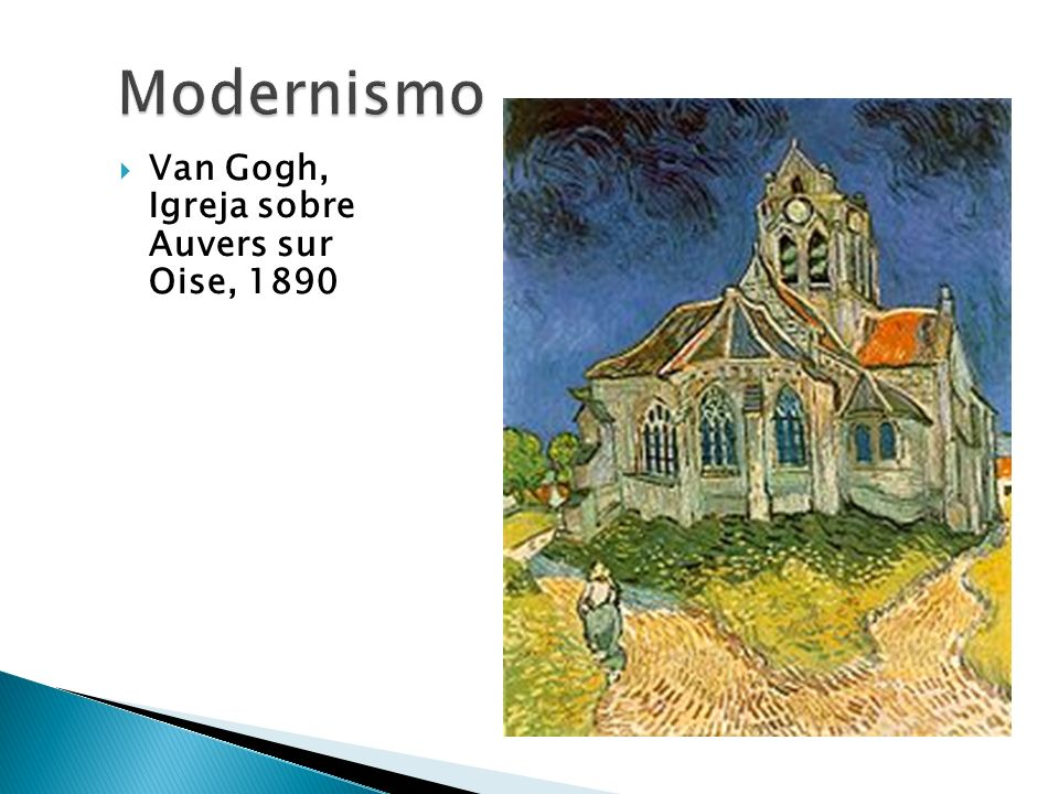 Modernismo Van Gogh, Igreja sobre Auvers sur Oise, 1890