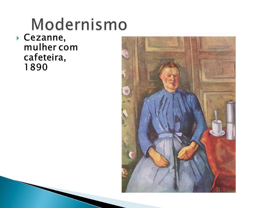 Modernismo Cezanne, mulher com cafeteira, 1890