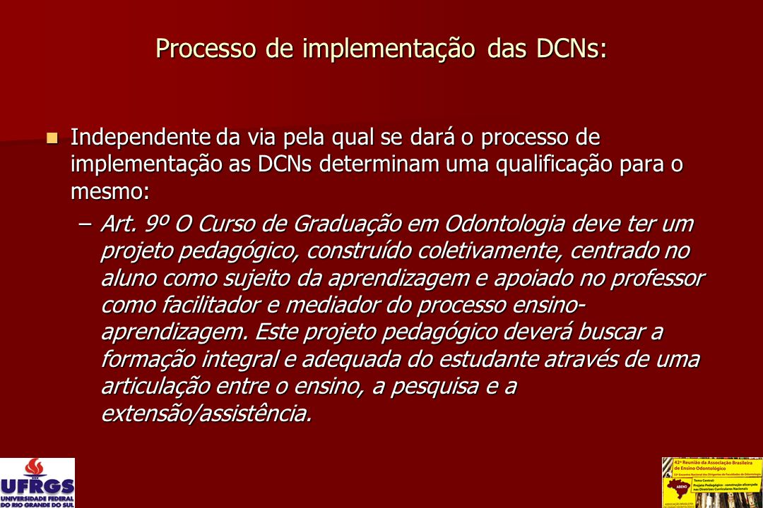Processo de implementação das DCNs: