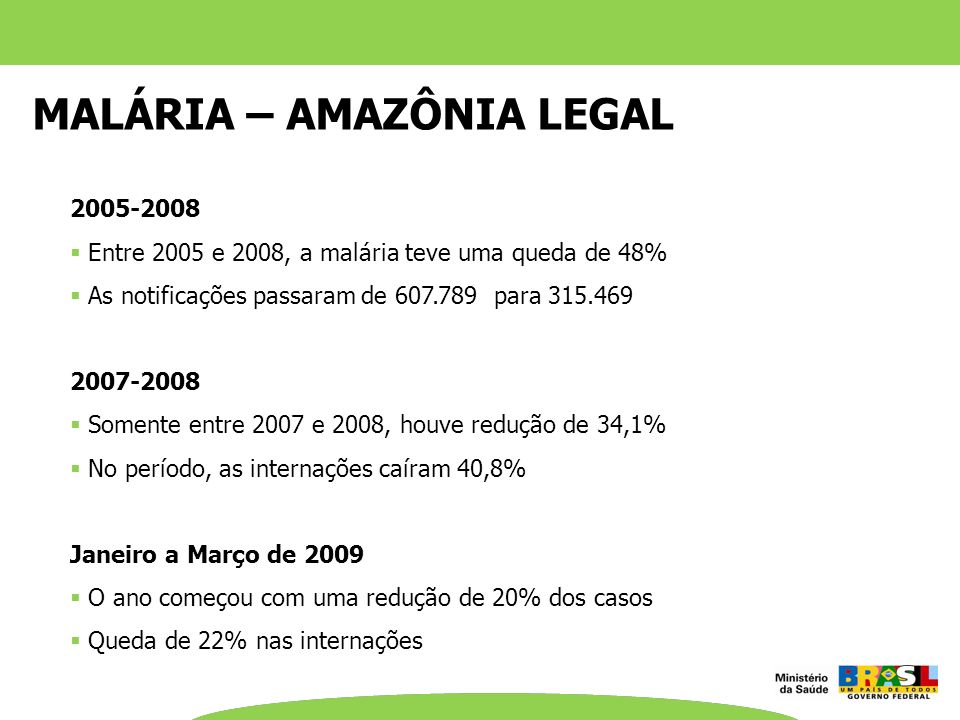 MALÁRIA – AMAZÔNIA LEGAL