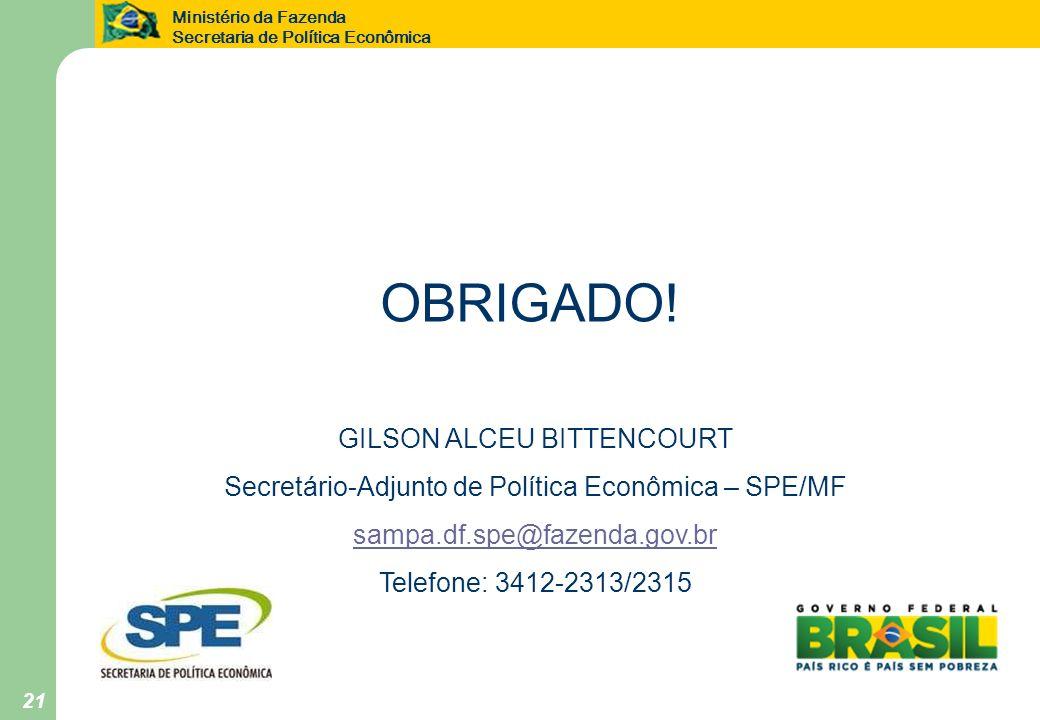 OBRIGADO! GILSON ALCEU BITTENCOURT