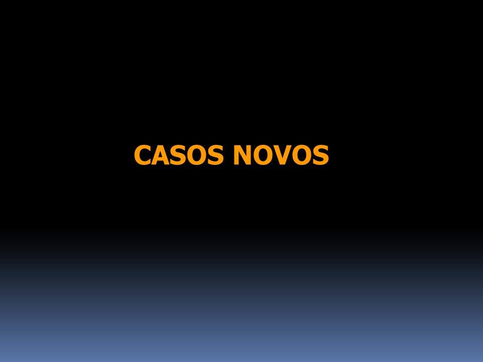 CASOS NOVOS