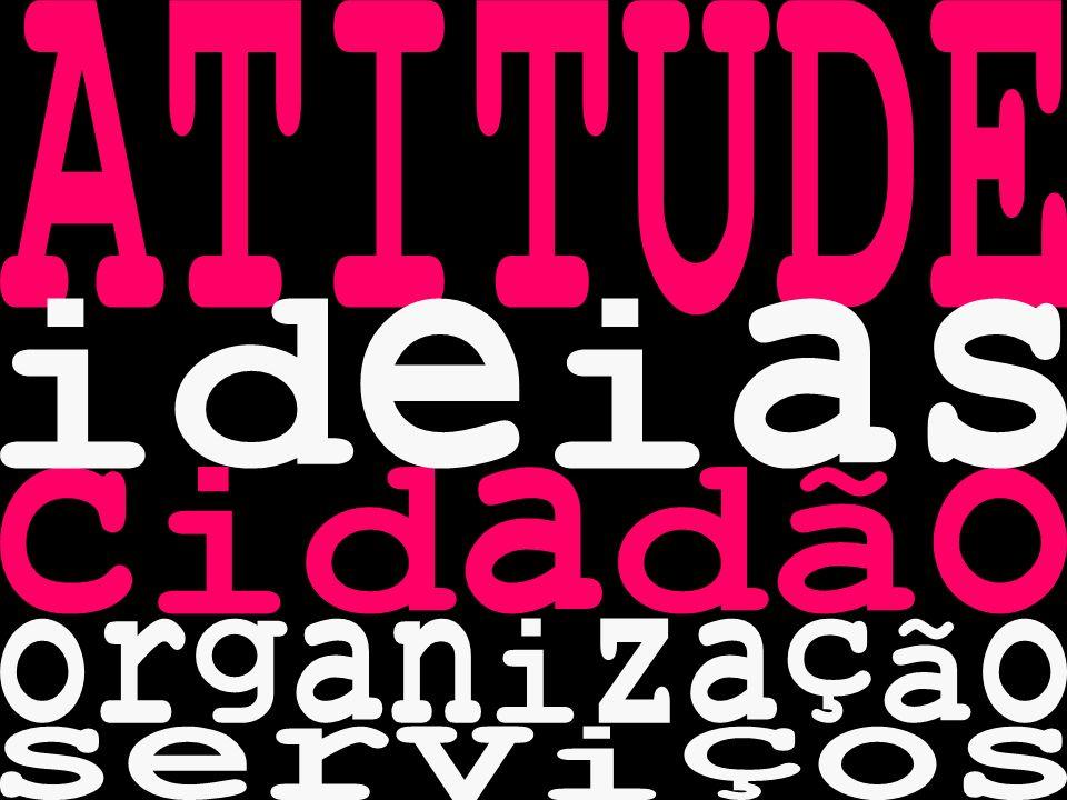 ATITUDE ideias cidadão organização serviços