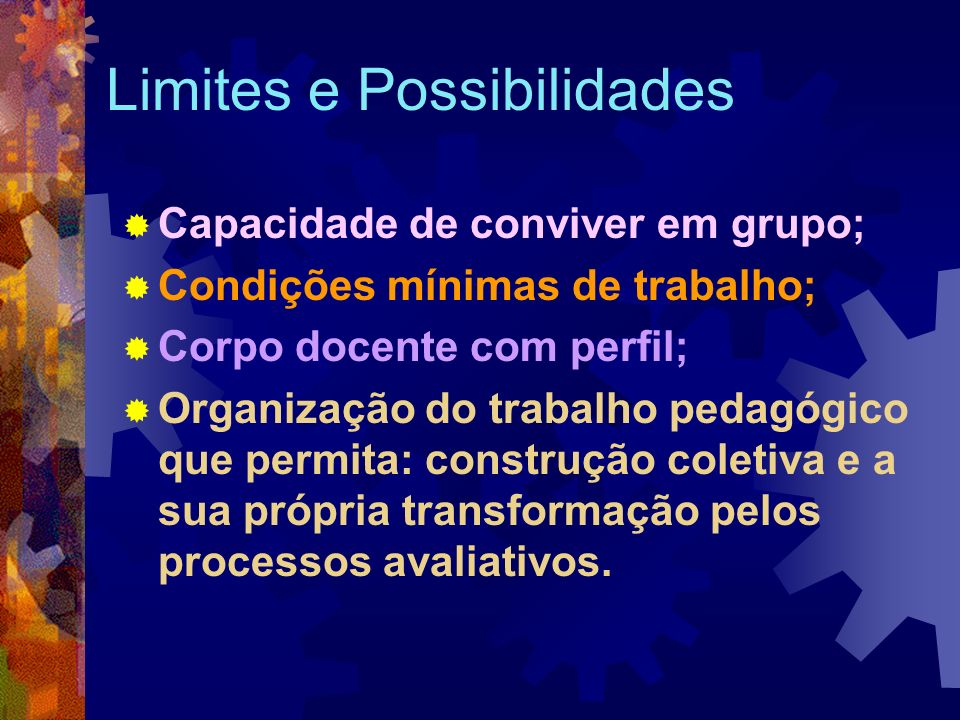 Limites e Possibilidades