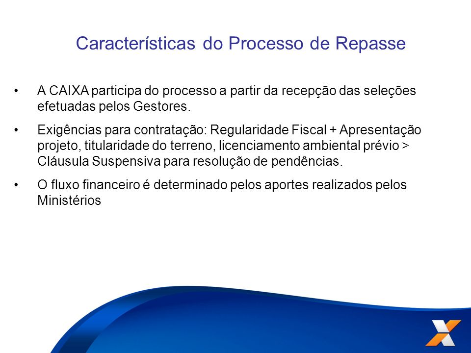 Características do Processo de Repasse