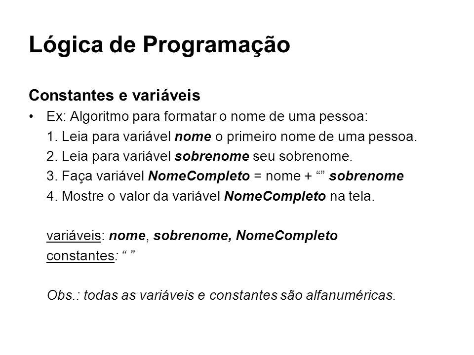 Lógica de Programação Constantes e variáveis