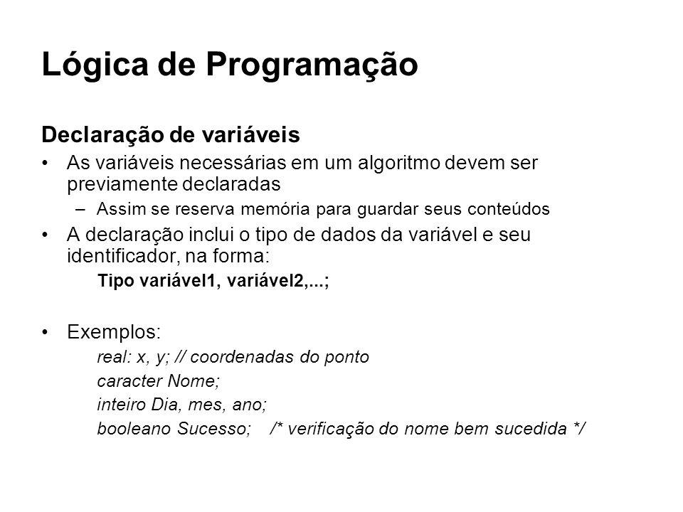 Lógica de Programação Declaração de variáveis