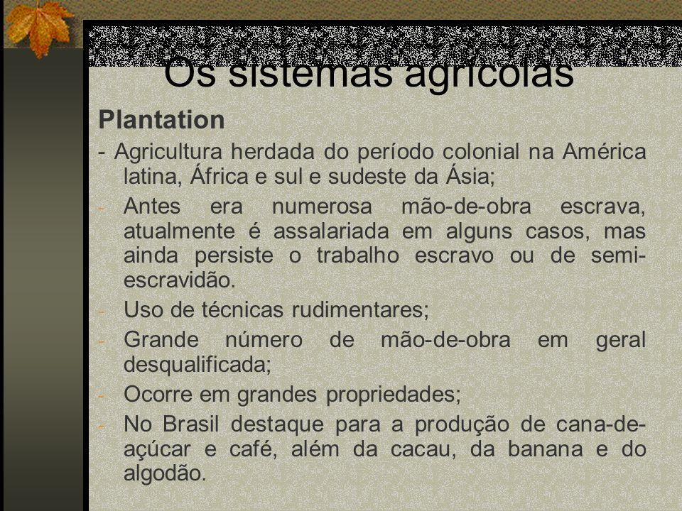 Os sistemas agrícolas Plantation