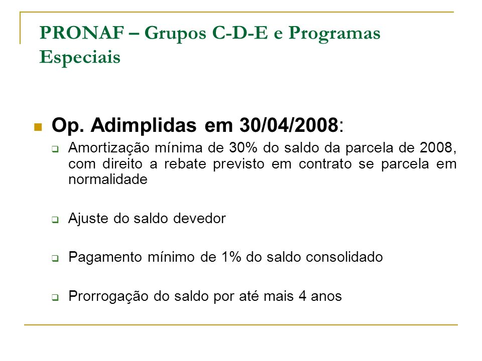 PRONAF – Grupos C-D-E e Programas Especiais