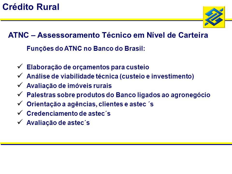 Crédito Rural ATNC – Assessoramento Técnico em Nível de Carteira