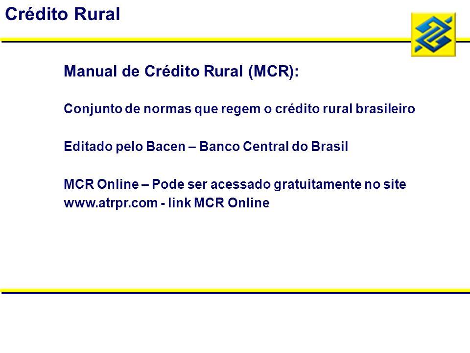 Crédito Rural Manual de Crédito Rural (MCR):