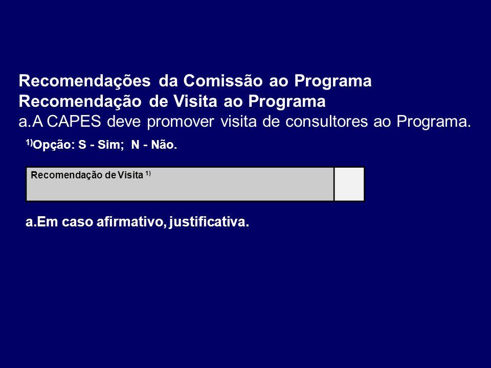 Recomendações da Comissão ao Programa