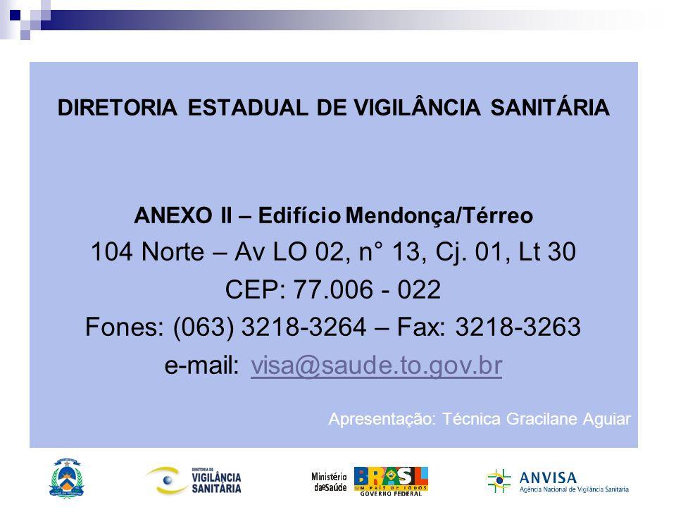 e-mail: visa@saude.to.gov.br
