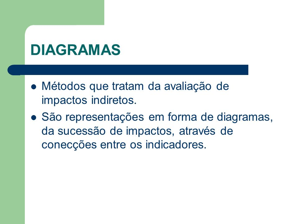 DIAGRAMAS Métodos que tratam da avaliação de impactos indiretos.