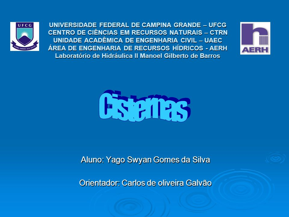 Aluno: Yago Swyan Gomes da Silva Orientador: Carlos de oliveira Galvão