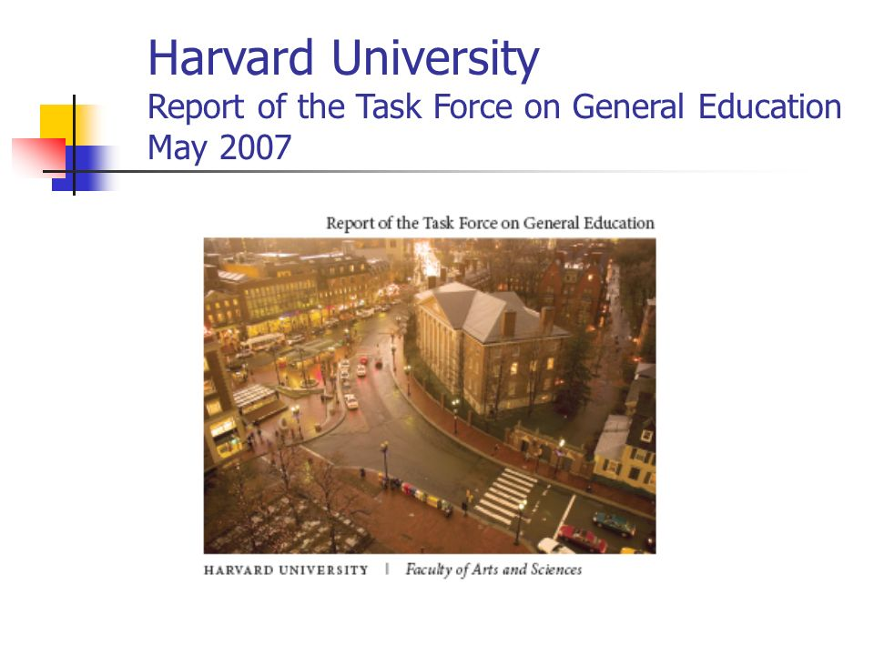 Harvard University Report of the Task Force on General Education