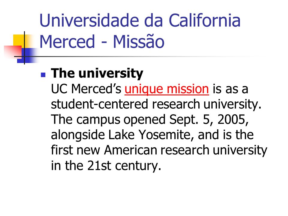 Universidade da California Merced - Missão