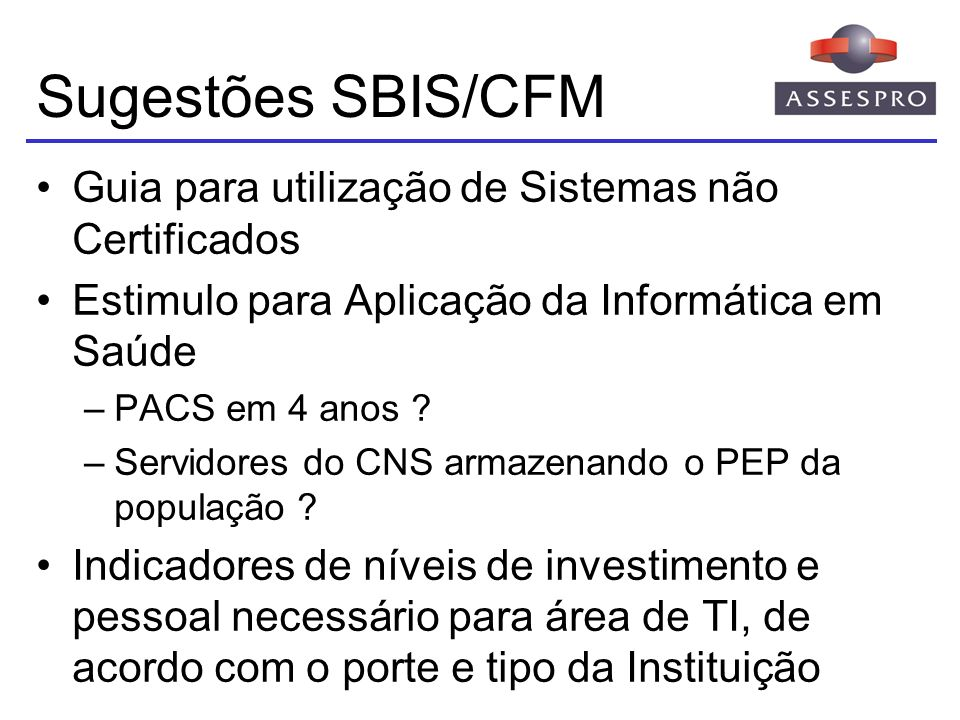 Sugestões SBIS/CFM Guia para utilização de Sistemas não Certificados