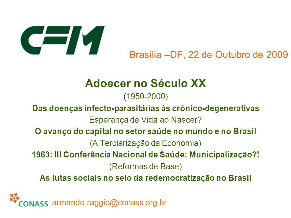 Brasília –DF, 22 de Outubro de 2009