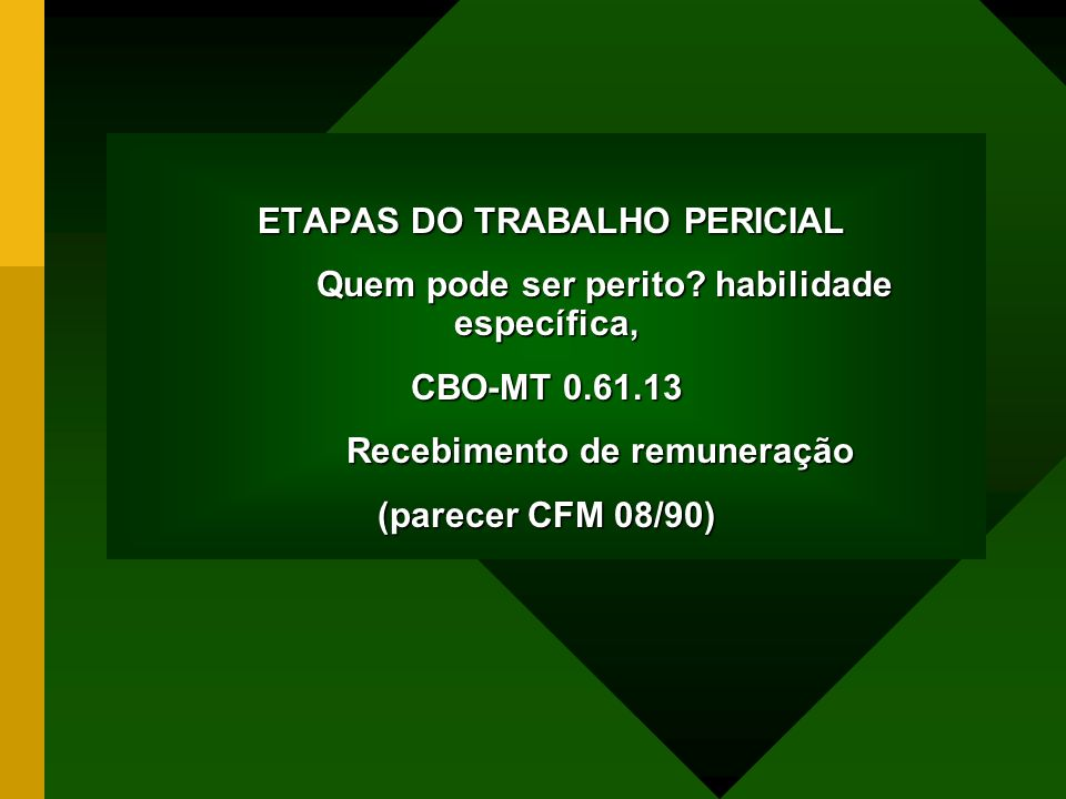 ETAPAS DO TRABALHO PERICIAL