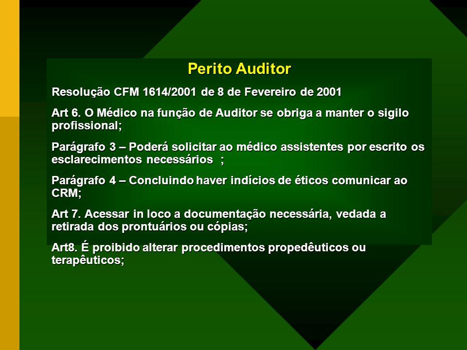 Perito Auditor Resolução CFM 1614/2001 de 8 de Fevereiro de 2001