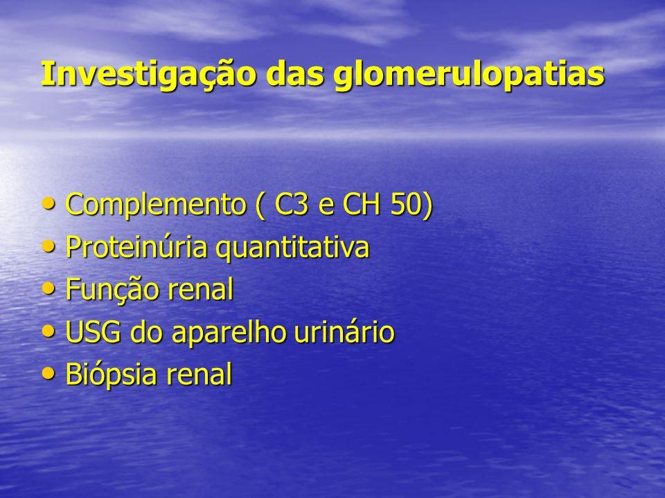Investigação das glomerulopatias