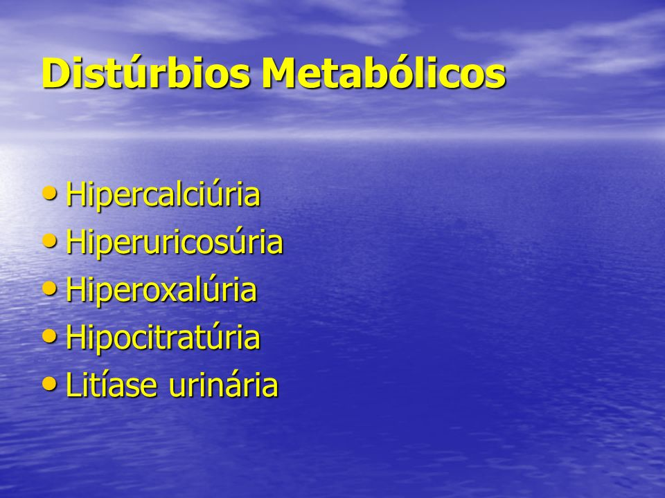 Distúrbios Metabólicos