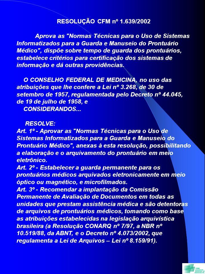 RESOLUÇÃO CFM nº 1.639/2002.