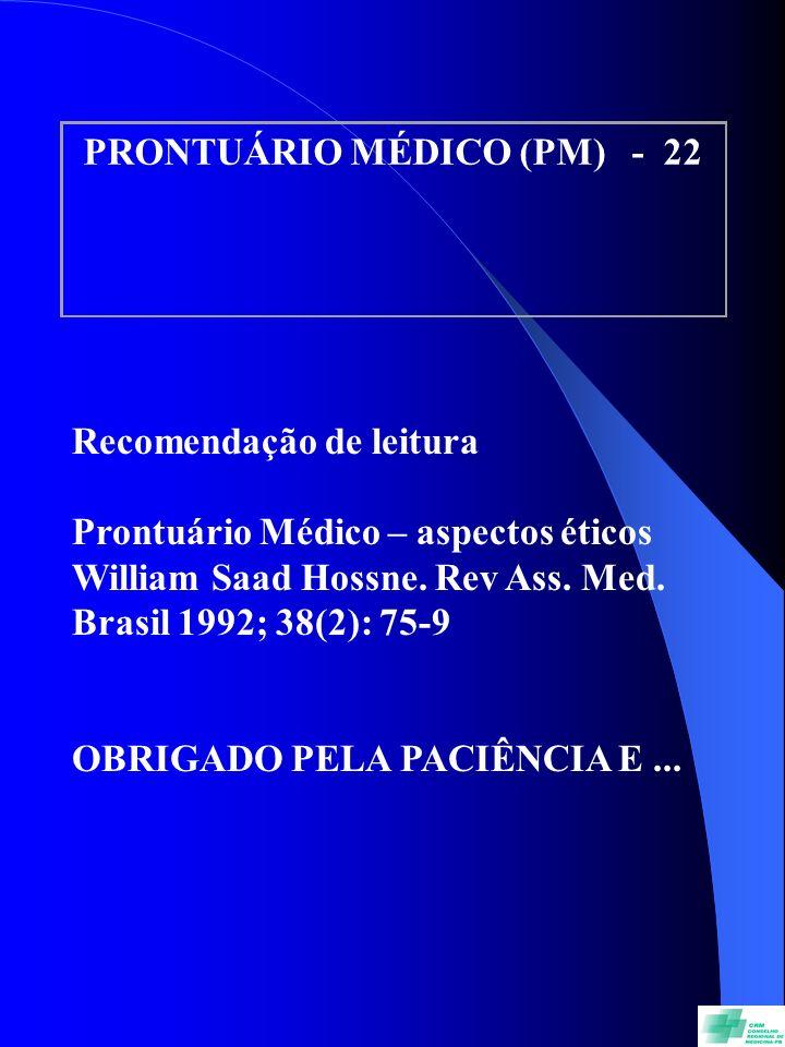 PRONTUÁRIO MÉDICO (PM) - 22