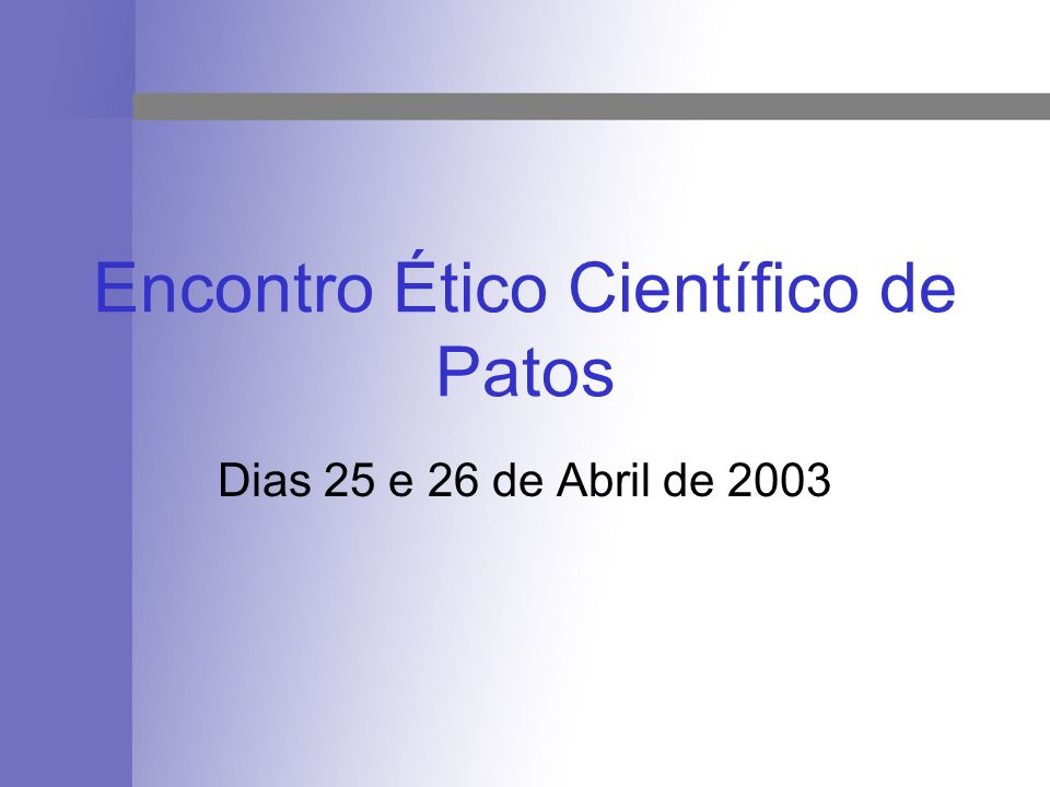 Encontro Ético Científico de Patos