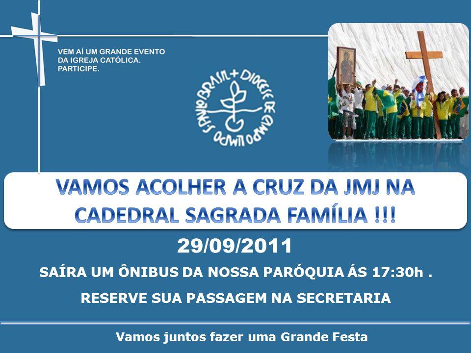 VAMOS ACOLHER A CRUZ DA JMJ NA CADEDRAL SAGRADA FAMÍLIA !!!