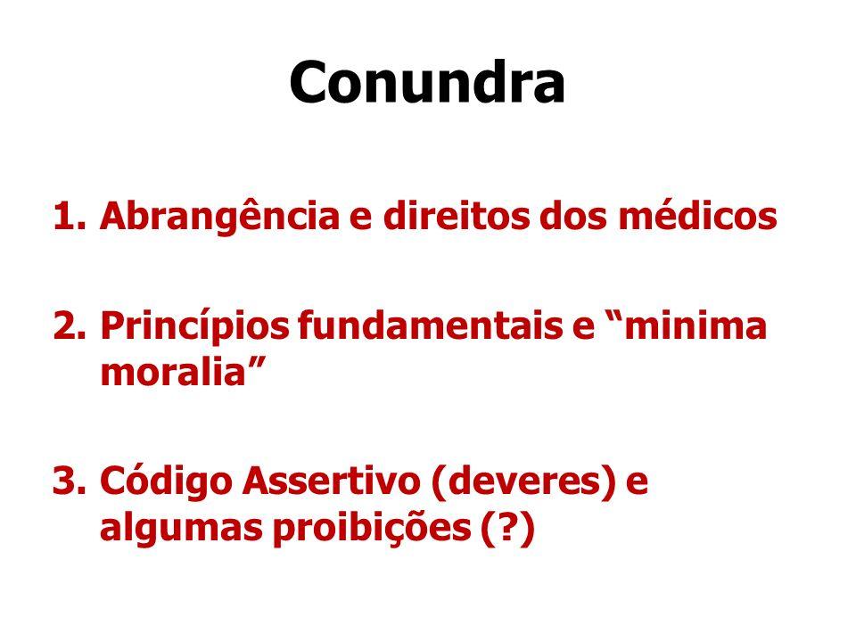 Conundra Abrangência e direitos dos médicos