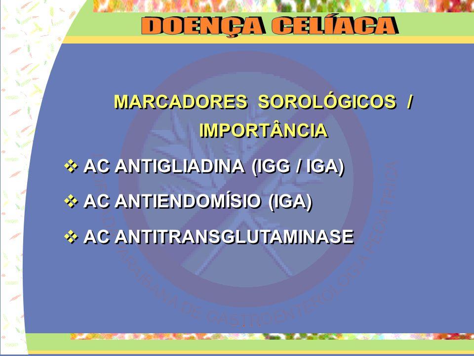 MARCADORES SOROLÓGICOS / IMPORTÂNCIA