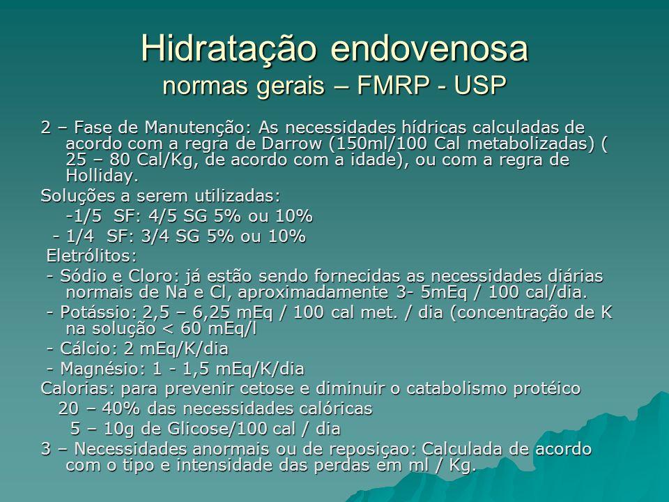 Hidratação endovenosa normas gerais – FMRP - USP