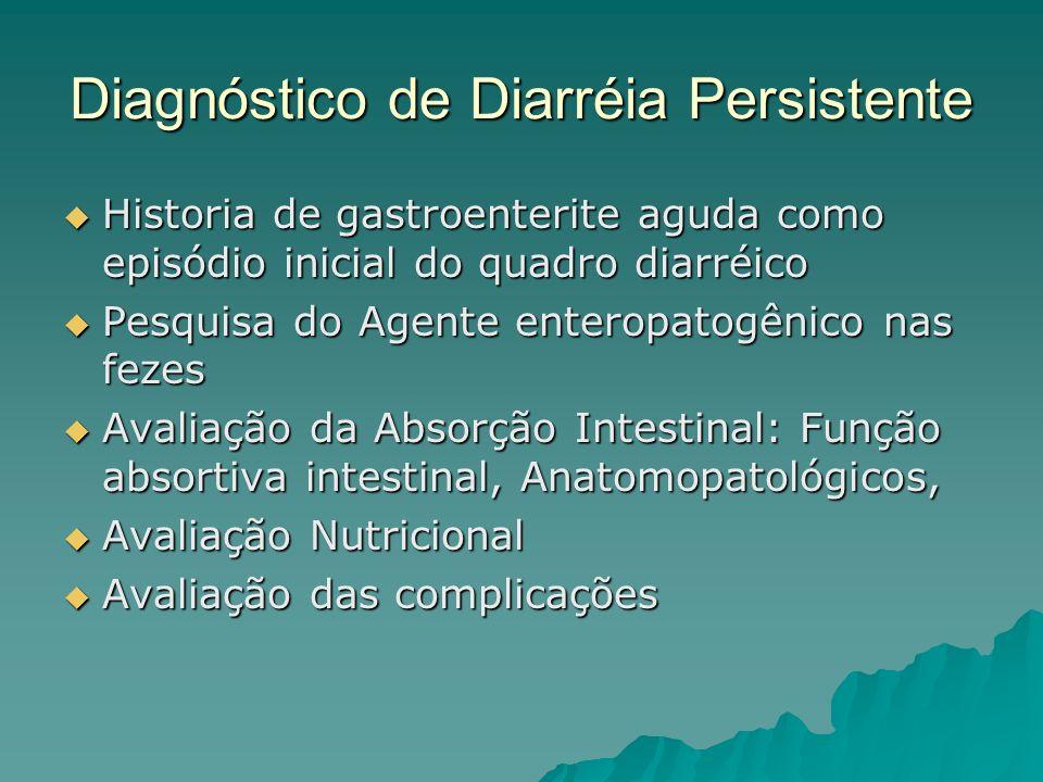 Diagnóstico de Diarréia Persistente