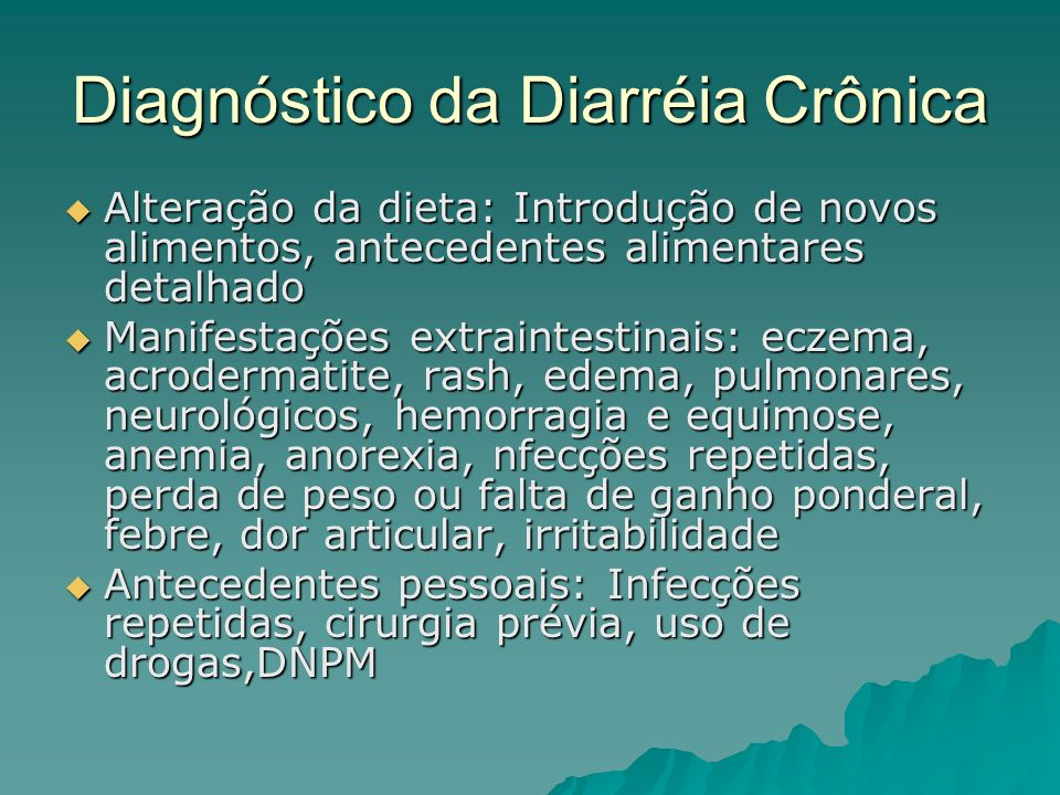 Diagnóstico da Diarréia Crônica