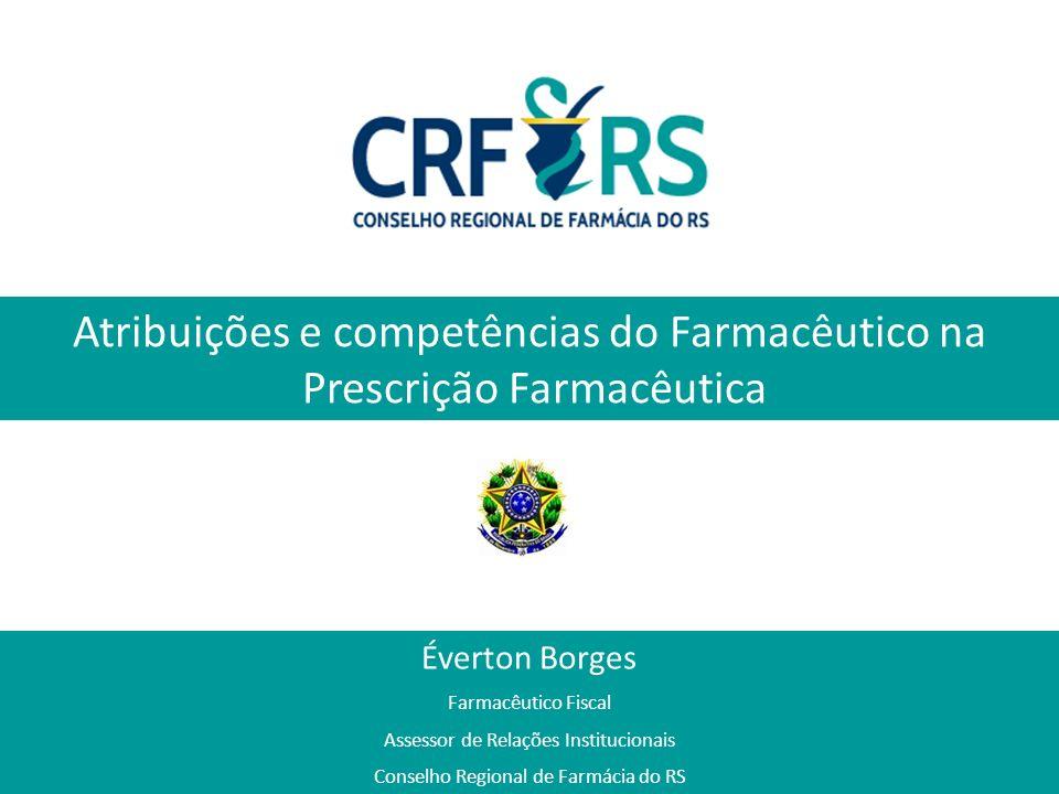 Atribuições e competências do Farmacêutico na Prescrição Farmacêutica