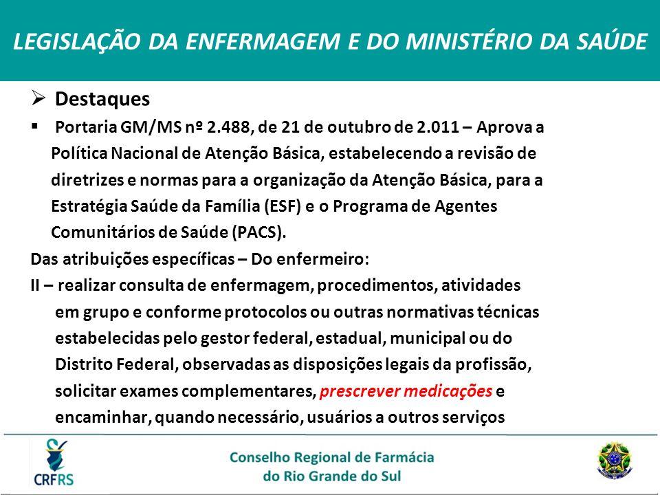 LEGISLAÇÃO DA ENFERMAGEM E DO MINISTÉRIO DA SAÚDE