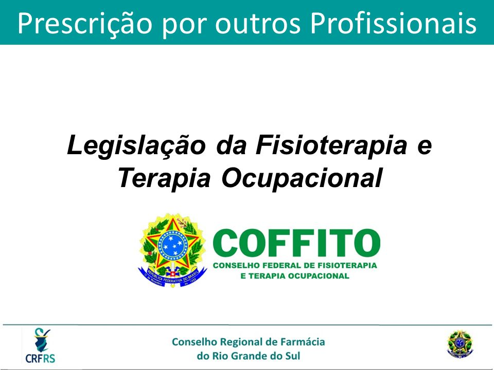 Legislação da Fisioterapia e Terapia Ocupacional
