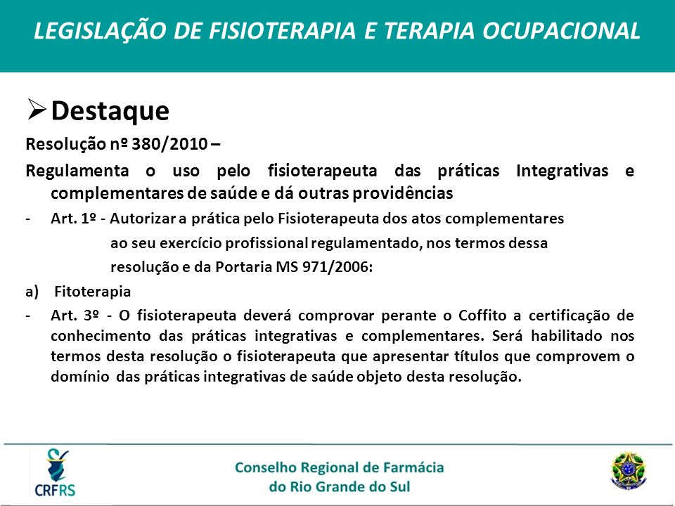 LEGISLAÇÃO DE FISIOTERAPIA E TERAPIA OCUPACIONAL