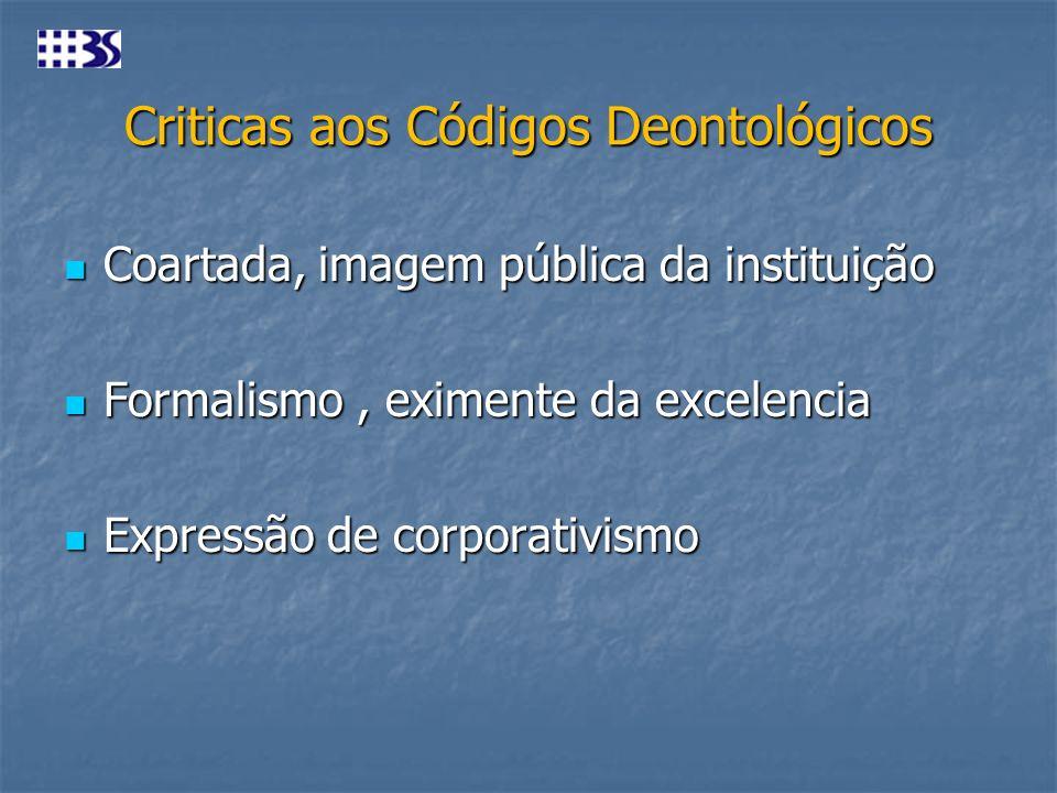 Criticas aos Códigos Deontológicos