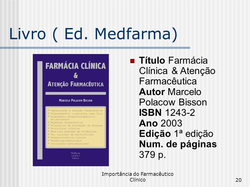 Importância do Farmacêutico Clínico
